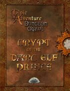 Dungeon Crawl - Crypt of the Darc Elf Prince