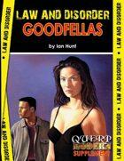 QUERP Modern: Law & Disorder - Goodfellas