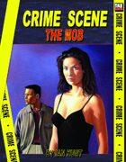 Crime Scene: THE MOB