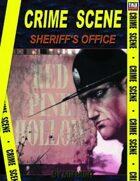 Crime Scene: SHERRIFS OFFICE - RED PINE HOLLOW