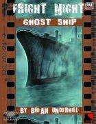 Fright Night: GHOST SHIP