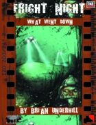 Fright Night: WHAT WENT DOWN
