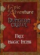 Dungeon Crawl - Free Magic Items