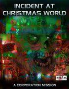 Incident at Christmas World