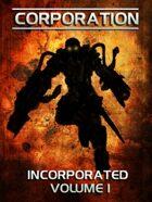 Incorporated Volume 1