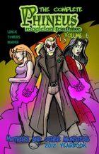 The Complete Phineus Volume 6