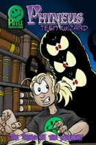 Phineus Teen Wizard 3- The Thing in the Basement