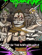 Keep on the Borderlands: The Expansion