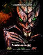 Arachnophobia! The 2017 Edit