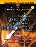 The Lost Atoll of the Bleu Dragon