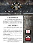 Leagues of Adventure - Globetrotters' Guide to Unusual Places