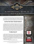 Leagues of Adventure - Globetrotters' Guide to the Far East