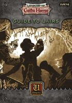Leagues of Gothic Horror: Guide to Lairs