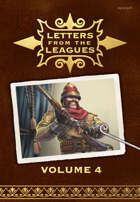 Letters From the Leagues Vol 4