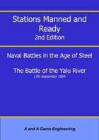 Stations Manned and Ready - 2nd Edition - Battle of the Yalu River