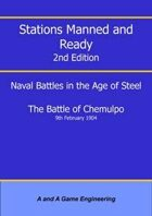 Stations Manned and Ready - 2nd Edition - Battle of Chemulpo