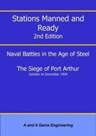 Stations Manned and Ready - 2nd Edition - Battle of Port Arthur