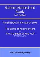 Stations Manned and Ready - 2nd Edition - Battle of Kolombangara