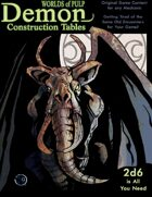 Worlds of Pulp: Demon Construction Tables