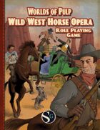 Worlds of Pulp: Wild West Horse Opera
