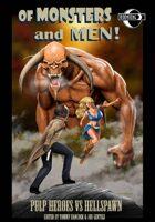 Of Monsters and Men!: Pulp Heroes Vs. Hellspawn