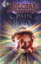 Kolchak the Night Stalker: Pain Most Human