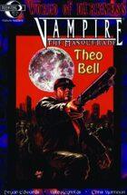 Vampire the Masquerade: Theo Bell