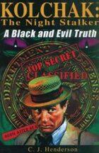 Kolchak: The Night Stalker: A Black and Evil Truth