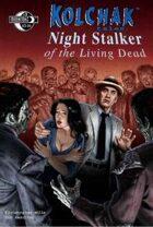 Kolchak Tales: Night Stalker of the Living Dead #3