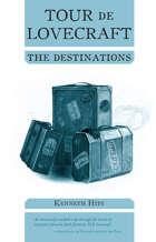 Tour de Lovecraft: The Destinations