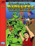 Adventures into Darkness: M&M Superlink
