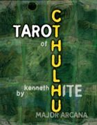 Ken Hite's Tarot of Cthulhu: Major Arcana