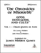 Gods, Demi-Gods, and Cults #1: Chaos Queen of Ants