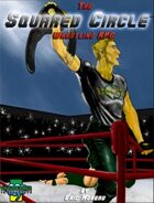 The Squared Circle:Wrestling RPG