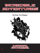 Incredible Adventures!