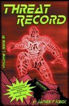 Threat Record Vol. I, Issue #1