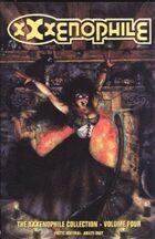 The XXXENOPHILE Collection Volume Four