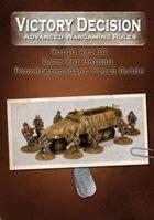 Victory Decision: WW II - Late War German Panzergrenadier Field Guide