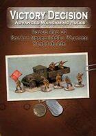 Victory Decision: WW II - Soviet Motor Rifle Platoon Field Guide