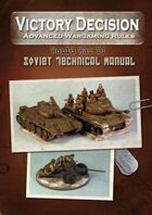 Victory Decision: WW II - Soviet Technical Manual