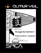 Through the Veil Part 1