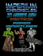 Imperium Chronicles - In Harm's Way Tactics: Paper Miniatures