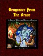 Vengeance from the Grave