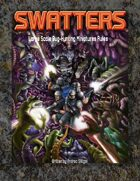 Swatters - Large Scale Bug-Hunting Miniatures Rules