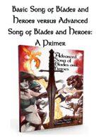 Basic Song of Blades vs Advanced: A primer