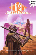High Stakes - FREE storytelling and adventure rules