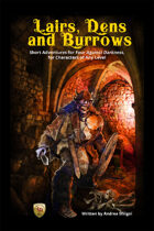 Lairs, Dens and Burrows