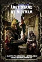 Last Stand at Mistham