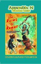 "Appendix N Adventures #1: ""The Ruins of Ramat"""