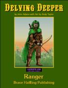 Delving Deeper - Ranger (Labyrinth Lord)